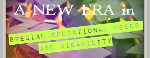 SEND Commencement Day is finally here. A new era in Special Educational Needs starts today!