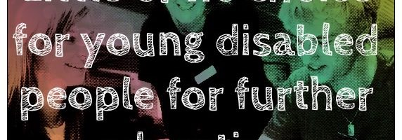 Little or no choice for young disabled people for further education