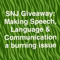 SNJ Giveaway:  Making speech, language and communication a burning issue