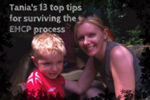 Tania's 13 top tips for surviving the EHCP process