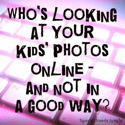 Who's looking at your kids' photos online -and not in a good way?