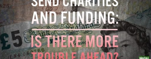 SEND charities and funding: Is there more trouble ahead?