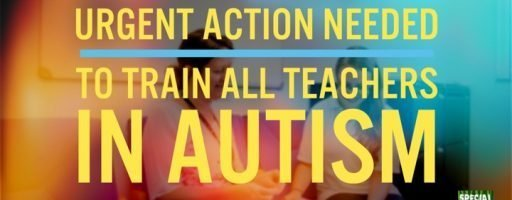 Urgent action needed to train all teachers in Autism