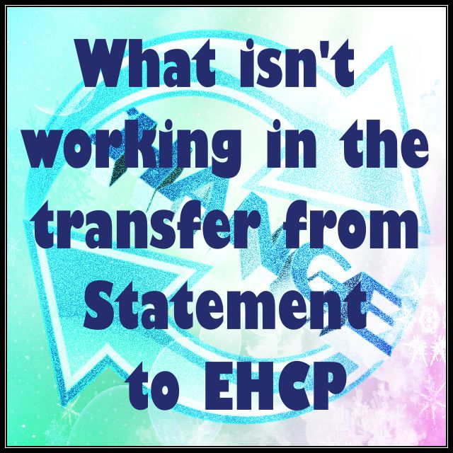 What isn't working in the transfer from Statement to EHCP