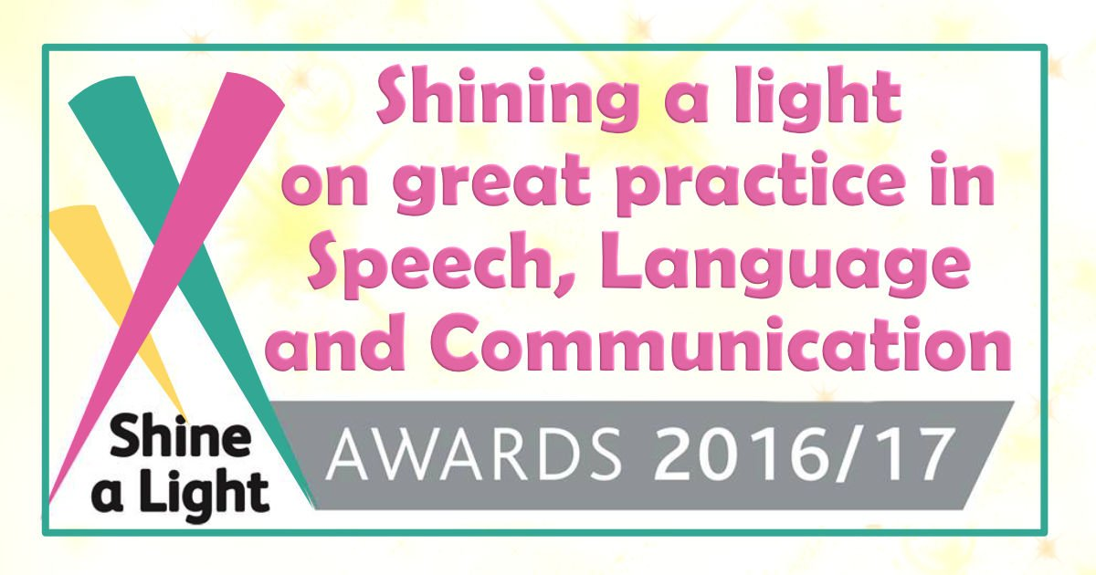 Shining a light on great practice in Speech, Language and Communication