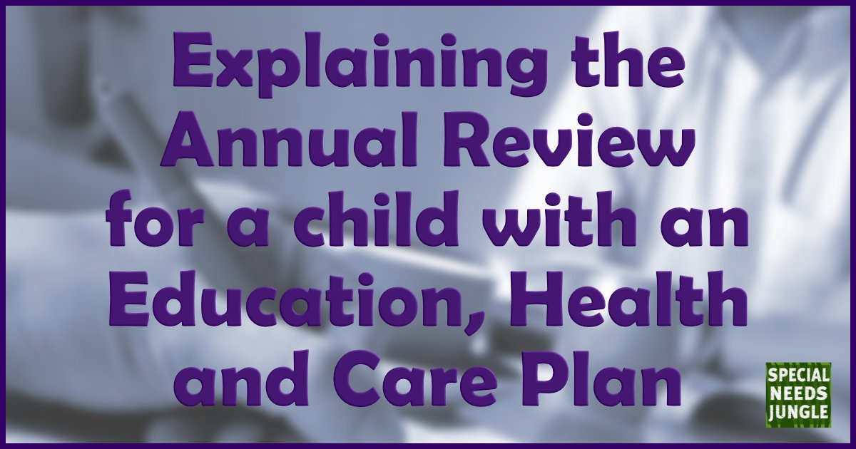 Explaining the Annual Review for a child with an Education, Health and Care Plan