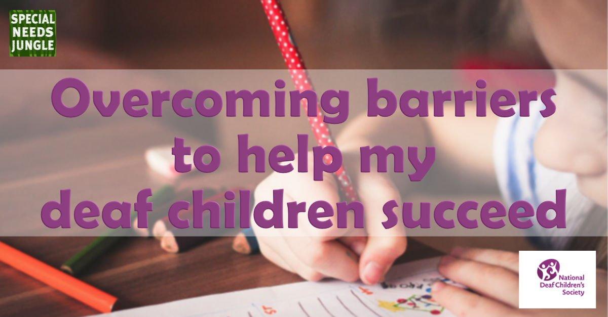 overcoming barriers deaf children