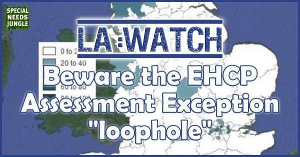 LA Watch- EHCP Loophole