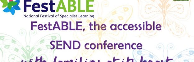 FestABLE, the accessible SEND conference with families at its heart