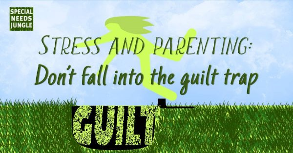 "PICTURE OF person falling into a hole with ""guilt"" inside it. Title: stress and parenting: don't fall into the guilt trap"