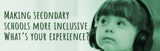 Making secondary schools more inclusive. What's your experience?