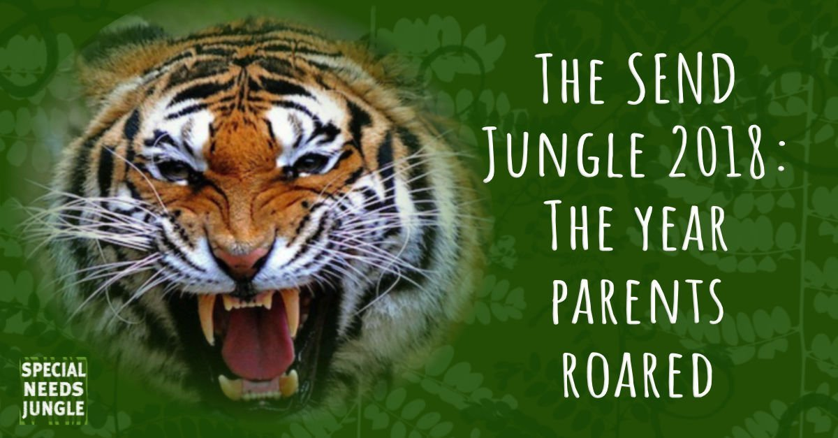 The SEND Jungle 2018: The year parents roared