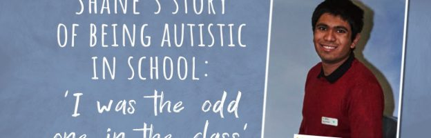Shane's story of being autistic in school: 'I was the odd one in the class':