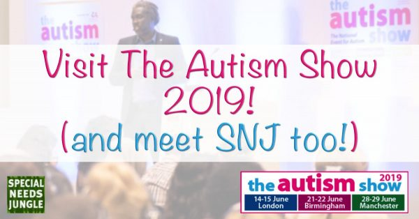 Visit The Autism Show in 2019 and meet SNJ too!