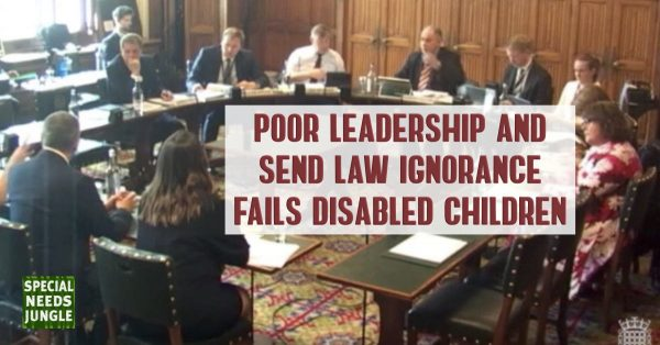 Image of committee taking place and words: Poor leadership and SEND legal ignorance has failed disabled children