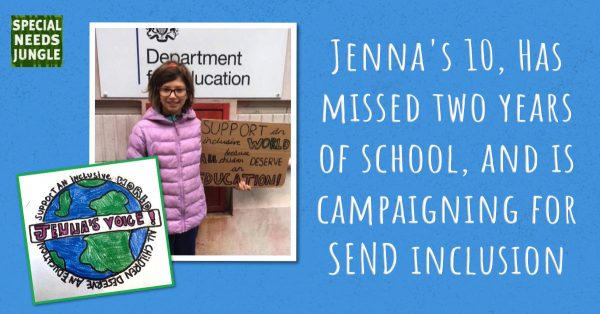 Title image with the words: Jenna's 10, has missed two years of school, and is campaigning for SEND inclusion