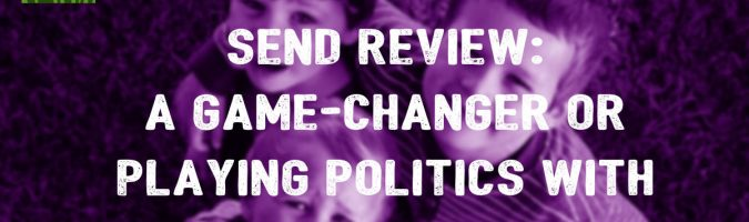 SEND Review: A game-changer or playing politics with vulnerable children?