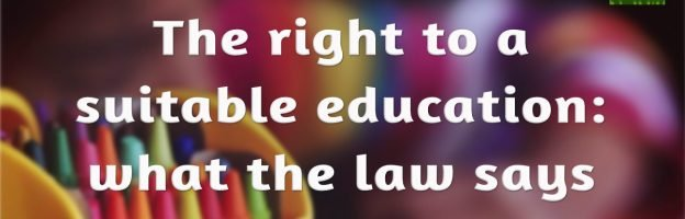 The right to a suitable education: what the law says