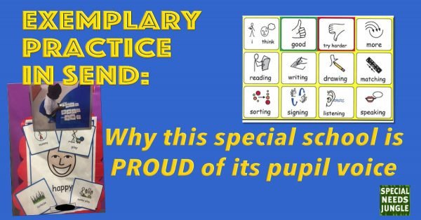 Exemplary Practice: Why this special school is PROUD of its pupil voice
