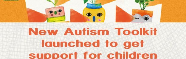New Autism Toolkit launched to get support for children #RightFromTheStart