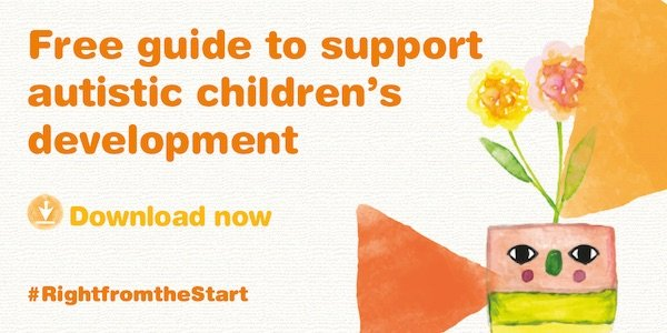 Free Guide to support autistic Childrens development