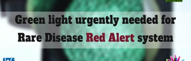 Green light urgently needed for #RareDisease Red Alert system