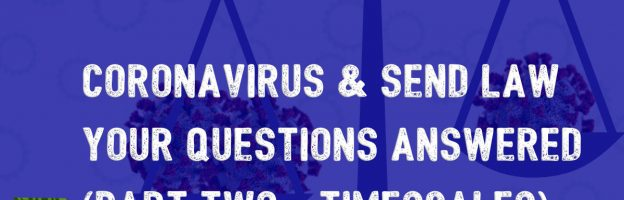 Coronavirus and SEND law: Your Questions Answered (part two – Timescales)