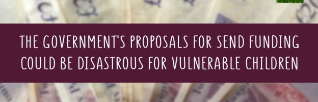 The Government's proposals for SEND funding could be disastrous for vulnerable children