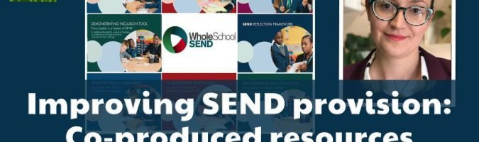 Improving-SEND-provision-Co-produced-resources-for-the-whole-school
