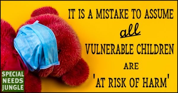 It is a mistake to assume all vulnerable children are at risk of