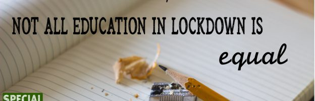 Dear Prime Minister, not all education in lockdown is equal