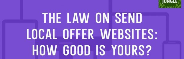The law on SEND Local Offer websites: How good is yours?