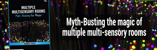 Myth-Busting the 'magic' of multiple multi-sensory rooms