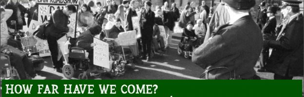 UK Disability History Month – How far have we still got to go?