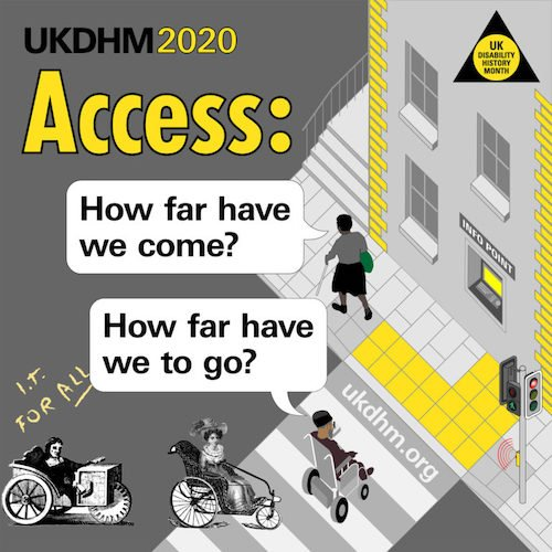 UKDHM logo with disabled people through the ages and the words, How far have we come, How far have we to go