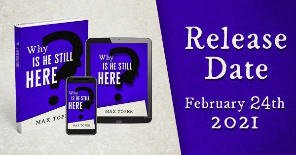 Why is He Still here release date picture