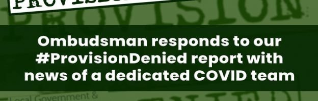 Ombudsman responds to our #ProvisionDenied report with news of a COVID team