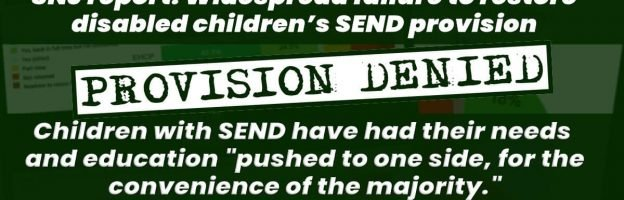 "Provision denied: Children with SEND have had their needs and education ""pushed to one side, for the convenience of the majority."""