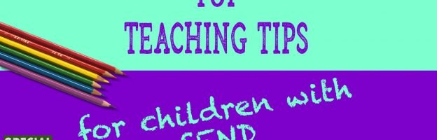 Top Teaching Tips for Children with SEND