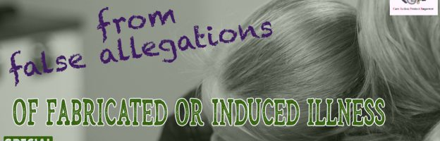 Protecting Parents from False Allegations of Fabricated or Induced Illness (FII)
