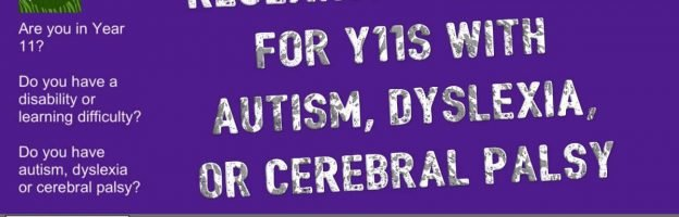 Research call-out for Y11s with autism, dyslexia or cerebral palsy