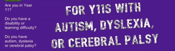 Research call-out for Y11s with autism, dyslexia, cerebral palsy