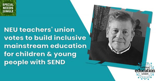 NEU teachers' union votes to build inclusive mainstream education for children and young people with SEND