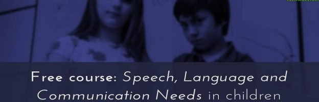 Free course: Speech, Language and Communication Needs (SLCN) in children with mental health difficulties