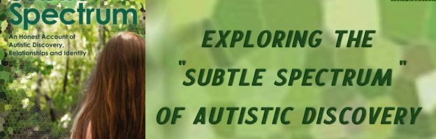 """Exploring the """"subtle spectrum"""" of autistic discovery *Giveaway*"""