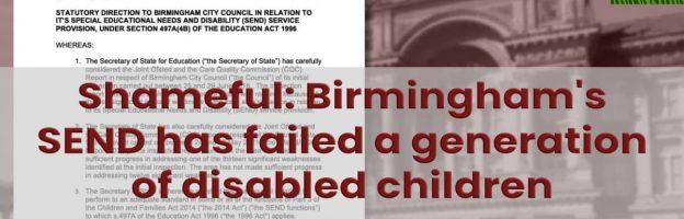 Shameful: Birmingham's SEND has failed a generation of disabled children