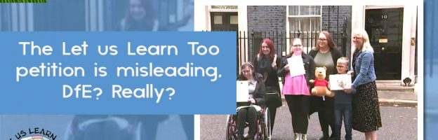 The Let us Learn Too petition is misleading, DfE? Really?